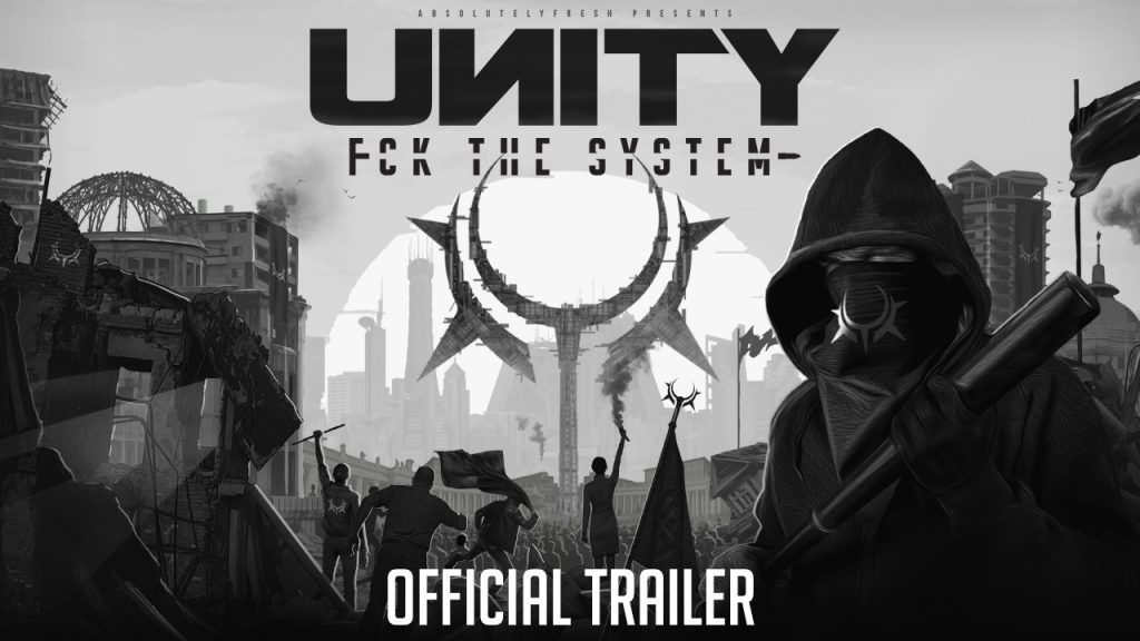 Official Trailer UNITY – Fck the System online