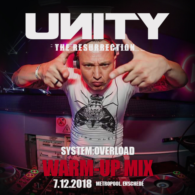 [warm-up mix] UNITY – The Resurrection by System:Overload